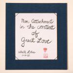 Calligraphy - non-attachment