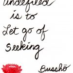 Calligraphy - To be undefiled is to let go of seeking
